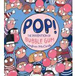 【预订】Pop!: The Invention of Bubble Gum