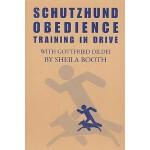 【预订】Schutzhund Obedience: Training in Drive