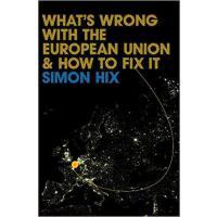 【预订】What's Wrong with the European Union and How to Fix It 9