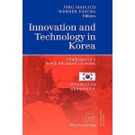 【预订】Innovation and Technology in Korea: Challenges of a New
