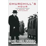【预订】Churchill's Hour: A Novel of Defiance