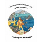 【预订】The Adventures of General Azu '': Azu Explores the Worl
