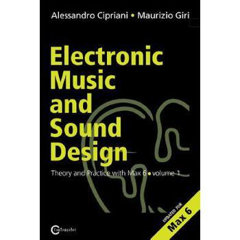 【预订】Electronic Music and Sound Design - Theory and Practice with Max and Msp - Volume 1 (Second Edition) 预订商品,需要1-3个月发货,非质量问题不接受退换货。