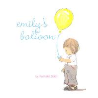 Emily's Balloon 艾米丽的气球(The Snowy Day《下雪天》同一作者作品) IBSN9780811