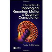 【预订】Introduction to Topological Quantum Matter & Quantum Com