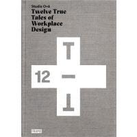 正版 Studio O+A: Twelve True Tales of Workplace Design 事务所 12个
