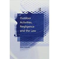 【预订】Outdoor Activities, Negligence and the Law 978113825487