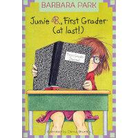Junie B., First Grader (at Last!) (Junie B. Jones, No. 18) 朱
