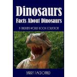 【预订】Dinosaurs Amazing Pictures and Fun Facts Book About Din