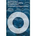 【预订】Establishing a Resource-Circulating Society in Asia: Ch