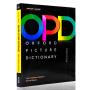 【满300-100】中英双语英文原版 Oxford Picture dictionary新版第三版第3版 牛津图解字典词典  中英对照 儿童英语学习工具书 OPD