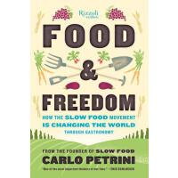 【预订】Food & Freedom How the Slow Food Movement Is Changing t