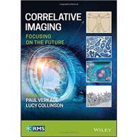 【预订】Correlative Imaging 9781119086451