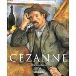 Paul Cezanne, 1839-1906: Pioneer of Modernism