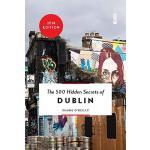 The 500 Hidden Secrets of Dublin,【旅行指南】都柏林:500个隐藏的秘密