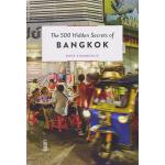 曼谷500个不为人知的秘密 英文原版 The 500 Hidden Secrets of Bangkok 旅游