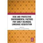 【预订】Risk and Protective Environmental Factors for Early Bil