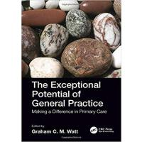 【预订】The Exceptional Potential of General Practice 9781785231