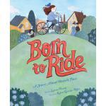 """英文原版 骑车的权利 女性与""""自行车脸""""的故事 Kelsey Garrity-Riley插画 精装绘本 Born to"""