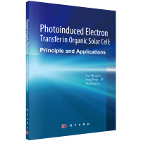 光诱导电荷转移原理和在有机太阳能电池中的应用(英文版)