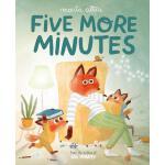 英文原版 再多五分钟 Marta Altés插画绘本 精装 时间观念 良好习惯养成 Five More Minutes