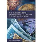 【预订】The Timing of Income Recognition in Tax Law and the Tim