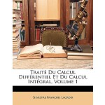 【预订】Traite Du Calcul Differentiel Et Du Calcul Integral, Vo