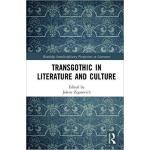 【预订】TransGothic in Literature and Culture 9781138699106