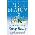 【预订】Busy Body An Agatha Raisin Mystery