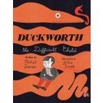 【现货】英文原版 问题少年达克沃斯 Duckworth, the Difficult Child 4-8岁适读 Jul