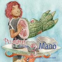 【预订】Pualani and the 3 Mano