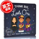 现货 小梦想家:世界各地有远见的女性 英文原版 Think Big, Little One 儿童绘本纸板书 瓦什蒂・哈