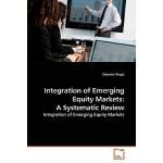 【预订】Integration of Emerging Equity Markets: A Systematic Re