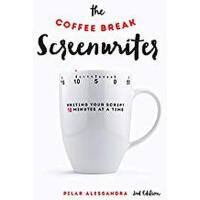 【预订】The Coffee Break Screenwriter: Writing Your Script Ten