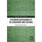 【预订】Victorian Sustainability in Literature and Culture 9781