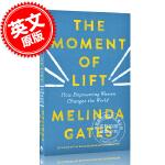 现货 提升时刻:赋予女性权力如何改变世界 英文原版 The Moment of Lift 比尔盖茨夫人 Melinda