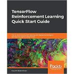 【预订】Tensorflow Reinforcement Learning Quick Start Guide 978