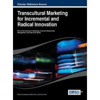 【预订】Transcultural Marketing for Incremental and Radical Inno