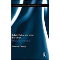 【预订】Public Policy and Land Exchange 9781138797505