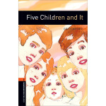 Oxford Bookworms Library: Level 2: Five Children and It 牛津书