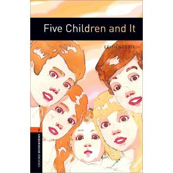 Oxford Bookworms Library: Level 2: Five Children and It 牛津书虫分级读物2级:五个孩子和沙精(英文原版)