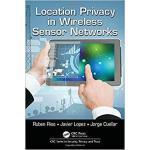 【预订】Location Privacy in Wireless Sensor Networks 9781498776