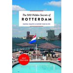 The 500 Hidden Secrets of Rotterdam,【旅行指南】鹿特丹:500个隐藏的秘密
