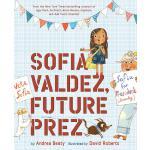 英文原版 苏菲想当总统 梦想行动派系列 精装绘本 Sofia Valdez, Future Prez (The Que