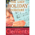 Last Holiday Concert 最后一个假期音乐会(粉灵豆) ISBN 9780689845253