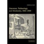 【预订】Literature, Technology, and Modernity, 1860 2000