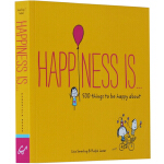 Happiness is 英文原版 幸福是……500件关于快乐的小小事 心灵疗愈漫画幽默书籍