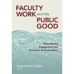 【预订】Faculty Work and the Public Good 9780807756171