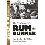 The Confessions of a Rum-Runner (【按需印刷】)