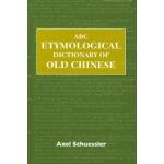 【预订】ABC Etymological Dictionary of Old Chinese 978082482975